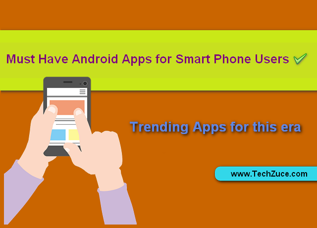 must have apps for android