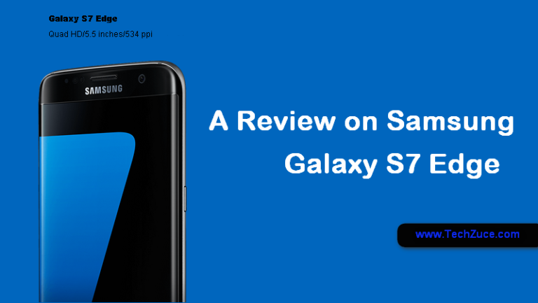 Samsung Galaxy S7 Edge specification and pricing in India