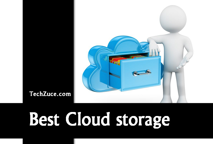 Best Cloud Storage: Why carry storage devices everywhere, access your data everywhere with ease