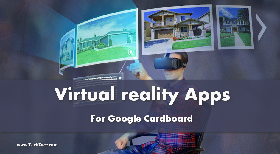 Best Virtual Reality Apps for your Smartphone