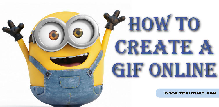 How to create a GIF online without any software in your PC