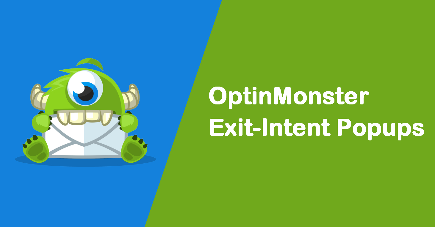How to use Exit-Intent popups from OptinMonster for better conversions 1